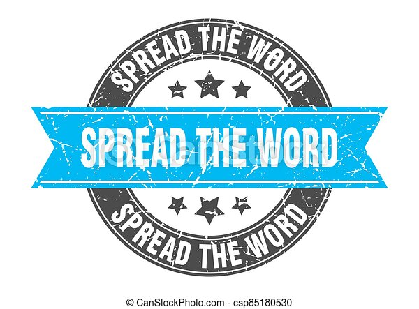 spread the word round stamp with ribbon. label sign - csp85180530