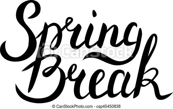 spring break lettering spring break handwritten lettering isolated rh canstockphoto com spring break clip art 2017 spring break clip art images