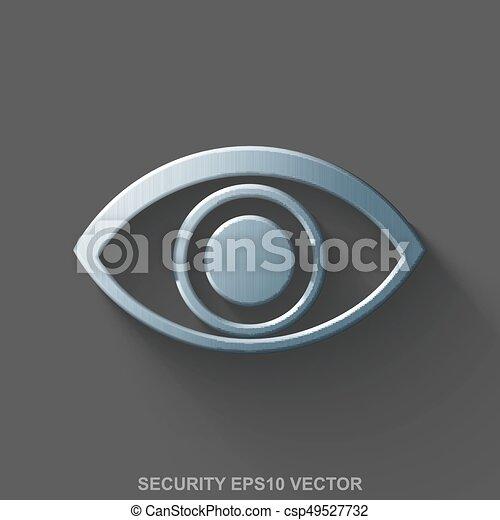 Flat metallic privacy 3D Icon. Poliertes Stahlauge auf grauem Hintergrund. EPS 10, Vektor. - csp49527732