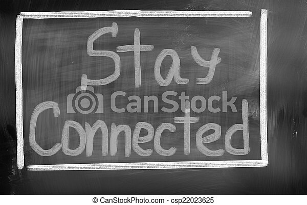 Stay Connected Concept - csp22023625