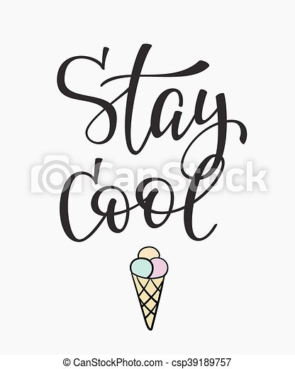 Stay Cool Quote Typography