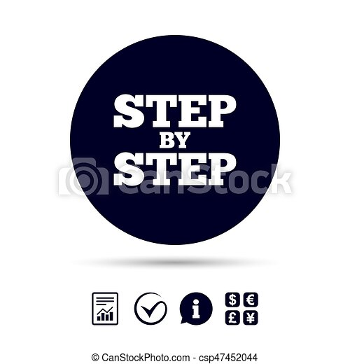 Step By Step Sign Icon Instructions Symbol Report Document