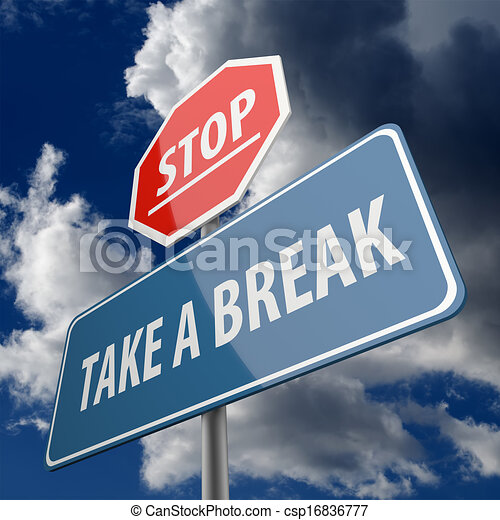 stop and take a break words on road sign stock. Black Bedroom Furniture Sets. Home Design Ideas