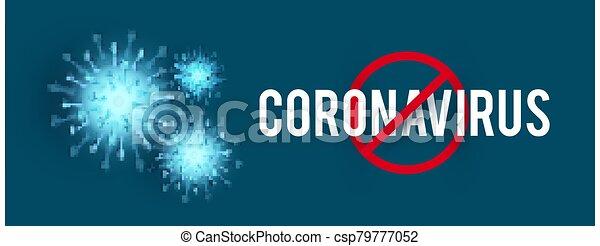 Stop Coronavirus COVID-2019 on blue background. Virus 2019-nCoV cells. - csp79777052