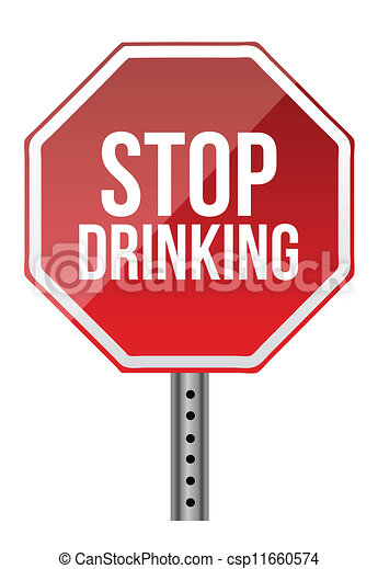 Stop drinking sign illustration design over a white ...