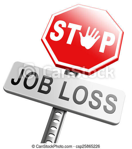 stop job loss job loss and unemployment getting fired clip art rh canstockphoto com College Clip Art College Clip Art