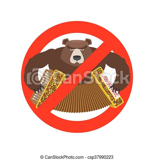 Stop Russian. It is forbidden to people of Russia. Crossed-bear with accordion. Warning Emblem against Russian tourist. Red prohibition sign. Allegory Ban Russian. Funny danger symbol - csp37990223