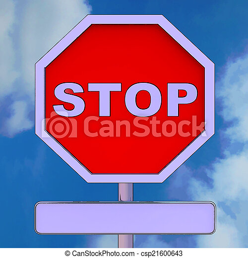 Stop Sign With Blank Copy space For Message - csp21600643