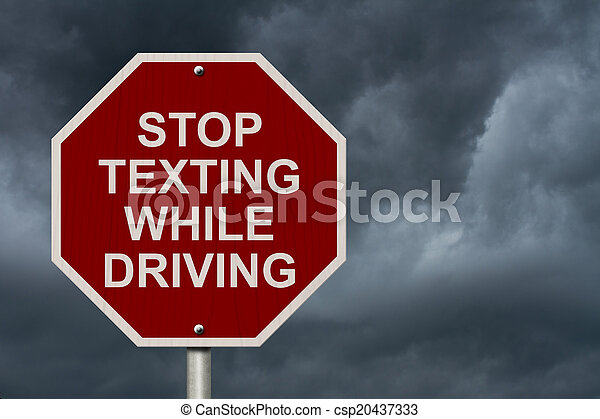 Stop Texting While Driving Sign - csp20437333