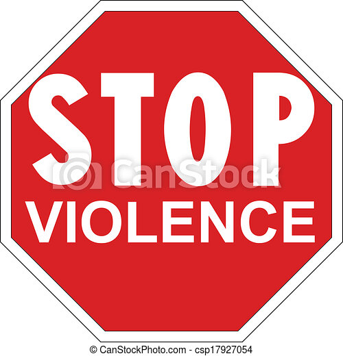stop violence stop the violence signage against violence clipart rh canstockphoto com clip art picture of stop sign clip art stop sign black and white