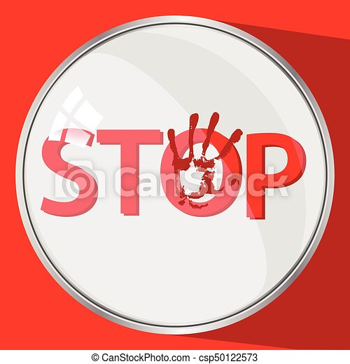 Stop violence concept. round button. red trace - csp50122573