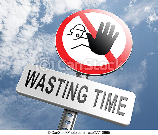 stop wasting time - csp27710965