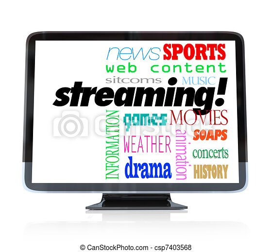 Streaming Content on HDTV Television Watch Programs - csp7403568