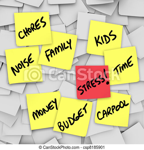 Stress Burdens Sticky Notes Reminders for Stressful Life - csp8185901