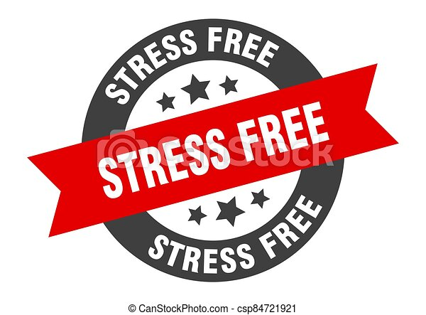 stress free sign. round ribbon sticker. isolated tag - csp84721921