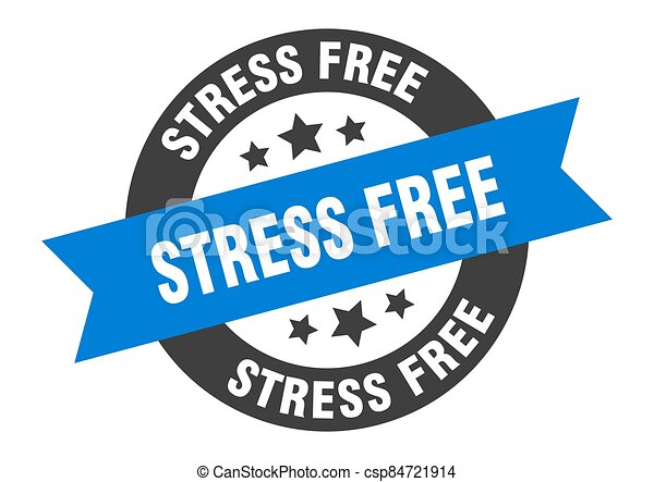stress free sign. round ribbon sticker. isolated tag - csp84721914