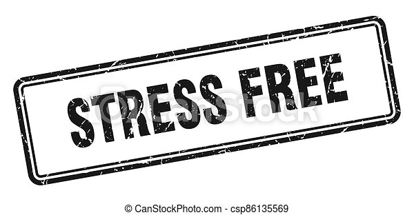 stress free stamp. square grunge sign on white background - csp86135569