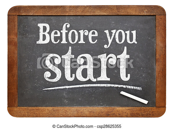 Antes de empezar el cartel de pizarra - csp28625355