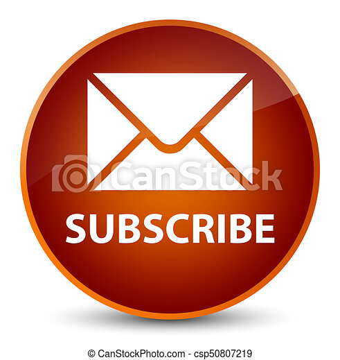 Subscribe (email icon) elegant brown round button - csp50807219