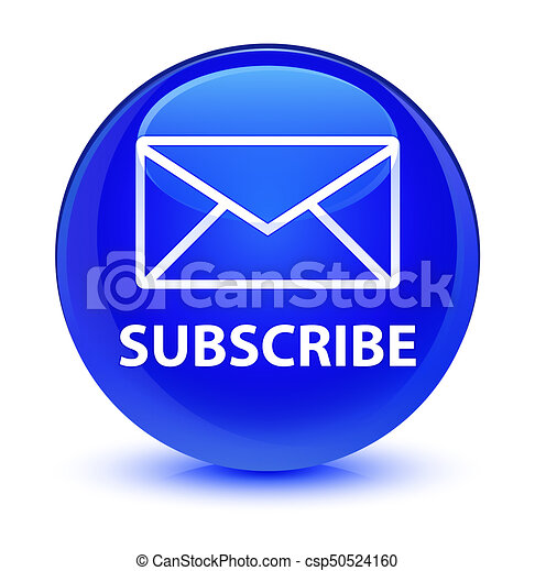 Subscribe (email icon) glassy blue round button - csp50524160
