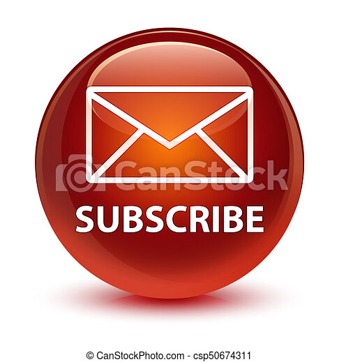 Subscribe (email icon) glassy brown round button - csp50674311