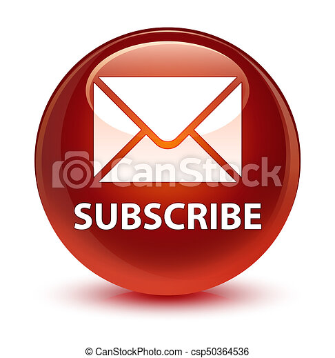 Subscribe (email icon) glassy brown round button - csp50364536