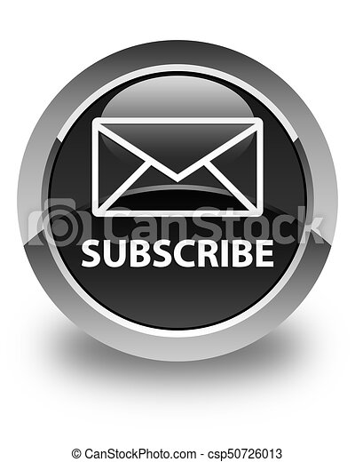 Subscribe (email icon) glossy black round button - csp50726013