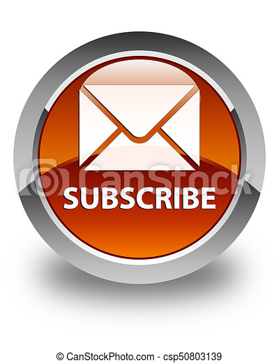 Subscribe (email icon) glossy brown round button - csp50803139