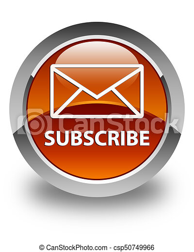 Subscribe (email icon) glossy brown round button - csp50749966
