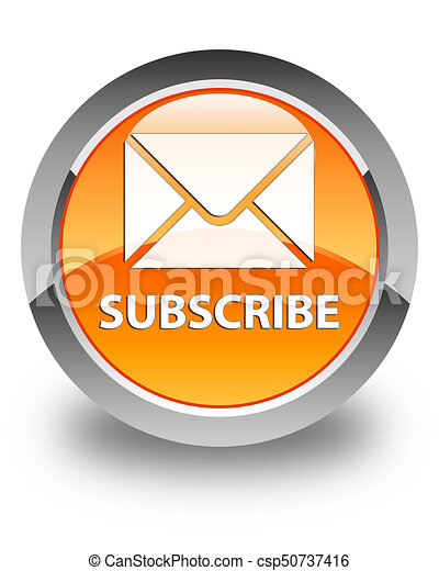 Subscribe (email icon) glossy orange round button - csp50737416