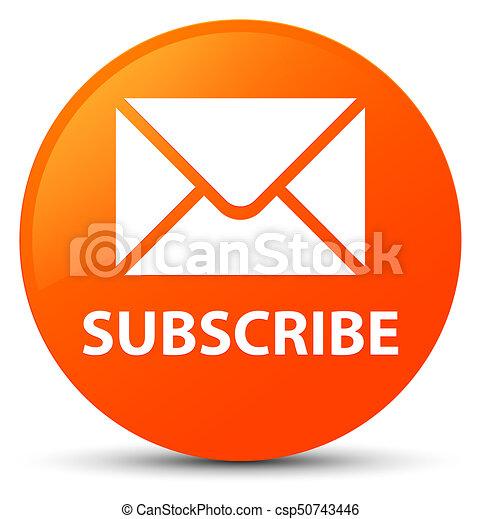 Subscribe (email icon) orange round button - csp50743446