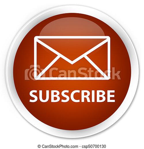 Subscribe (email icon) premium brown round button - csp50700130