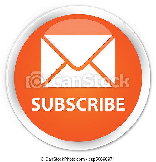 Subscribe (email icon) premium orange round button - csp50690971