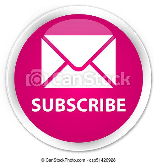Subscribe (email icon) premium pink round button - csp51426928