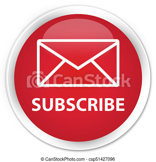 Subscribe (email icon) premium red round button - csp51427096