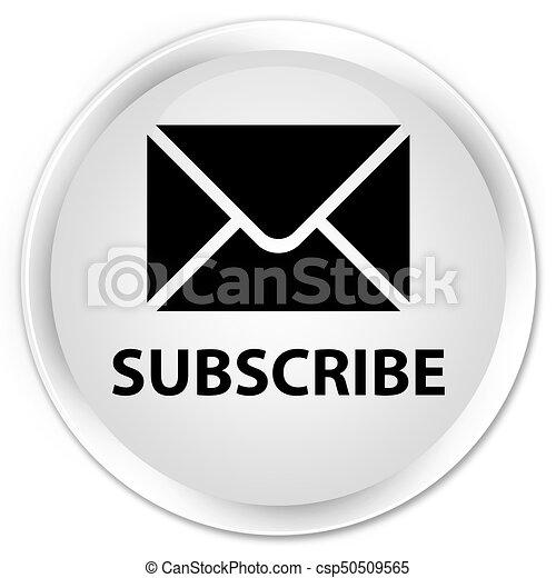 Subscribe (email icon) premium white round button - csp50509565