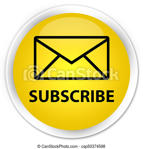 Subscribe (email icon) premium yellow round button - csp50374598