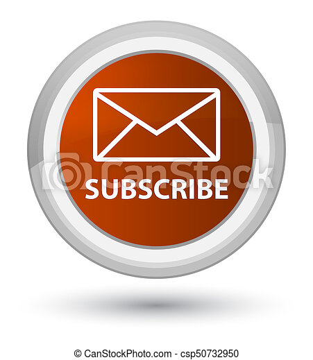 Subscribe (email icon) prime brown round button - csp50732950