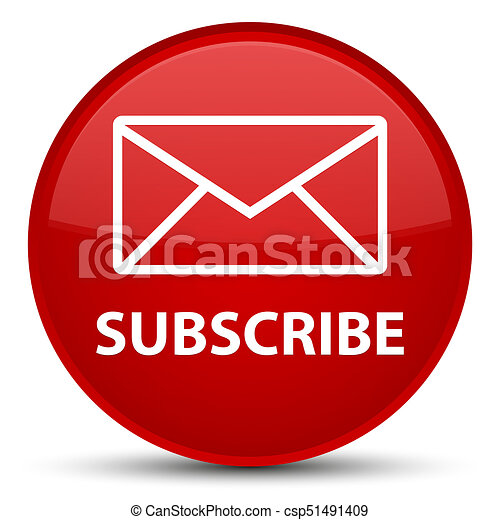 Subscribe (email icon) special red round button - csp51491409