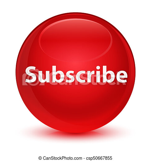 Subscribe glassy red round button - csp50667855