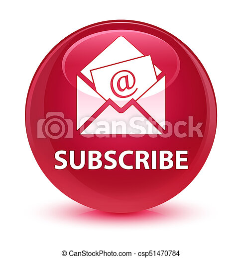 Subscribe (newsletter email icon) glassy pink round button - csp51470784