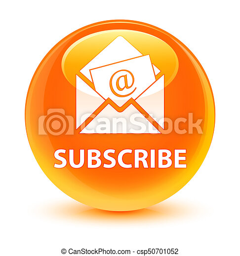 Subscribe (newsletter email icon) glassy orange round button - csp50701052