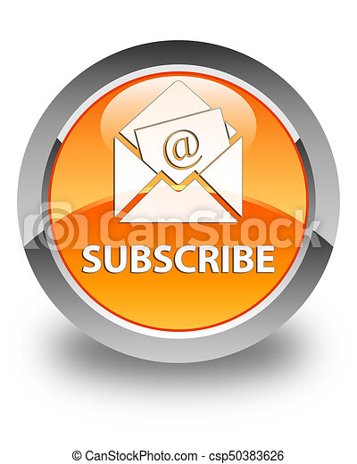 Subscribe (newsletter email icon) glossy orange round button - csp50383626