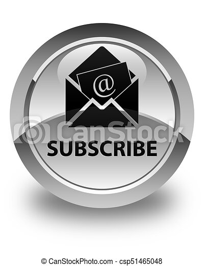 Subscribe (newsletter email icon) glossy white round button - csp51465048
