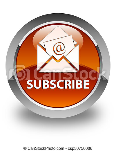 Subscribe (newsletter email icon) glossy brown round button - csp50750086