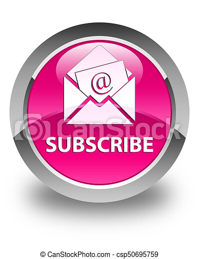 Subscribe (newsletter email icon) glossy pink round button - csp50695759