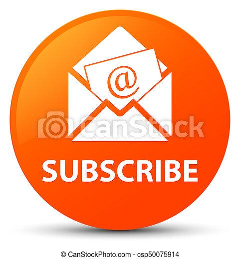 Subscribe (newsletter email icon) orange round button - csp50075914