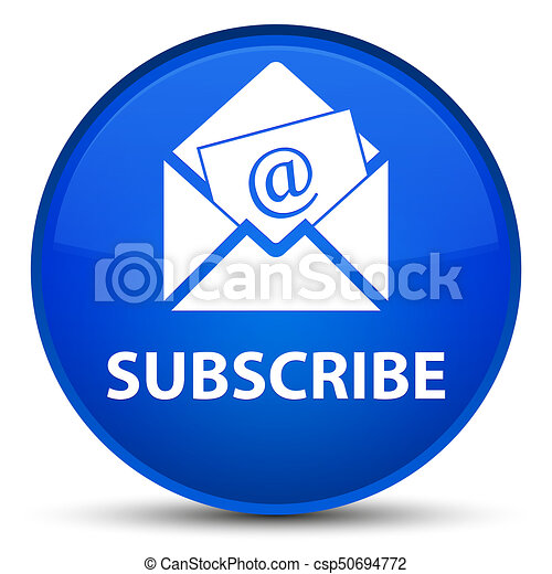 Subscribe (newsletter email icon) special blue round button - csp50694772