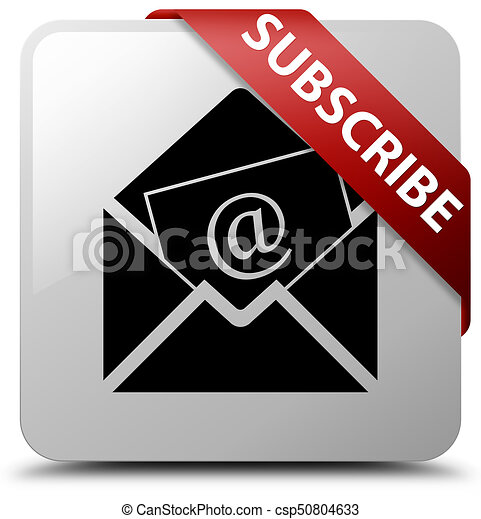 Subscribe (newsletter email icon) white square button red ribbon in corner - csp50804633
