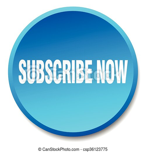 subscribe now blue round flat isolated push button - csp36123775